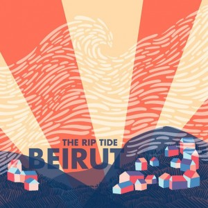 BEIRUT - THE TRIP TIDE (2011)