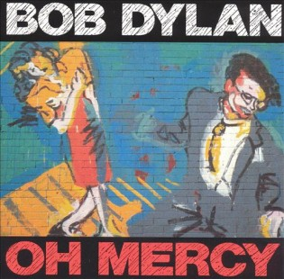 BOB DYLAN - Oh merci (1989) Diseñada por Christopher Austopchuk and Mark Burdett