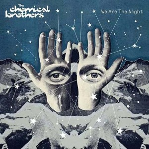 CHEMICAL BROTHERS - WE ARE THE NIGHT (2007)