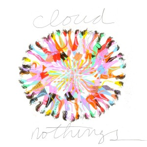 CLOUD NOTHING - CLOUD NOTHINGS (2011)