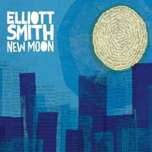 ELLIOTT SMITH - NEW MOON (2007)