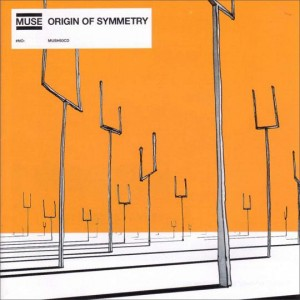 MUSE - ORIGIN OF SYMMETRY (2001)