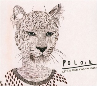 Polock - Getting Down from the Trees