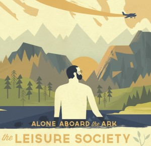 THE LEISURE SOCIETY - ALONE ABOARD THE ARK (2013)