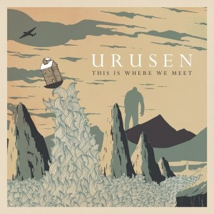 URUSEN - THIS IS WHERE WE MEET (2012)
